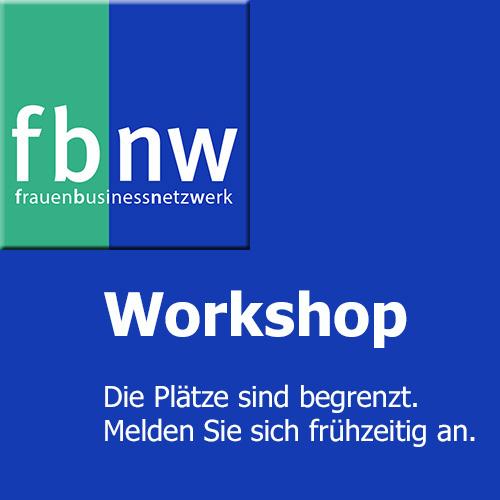 Workshop Unternehmerinnennetzwerk